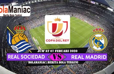 Prediksi Skor Real Sociedad Vs Real Madrid Copa del Rey 2019/2020